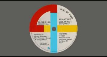 Gang of Four: What We All Want
